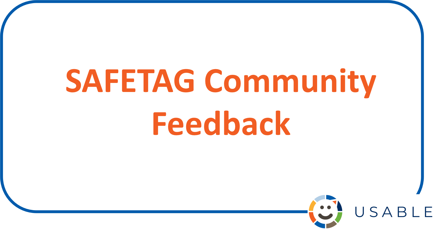 Image with title SAFETAG Community Feedback