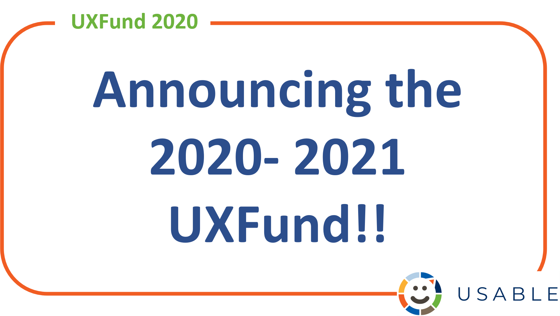 Image with title Announcing the UXFund 2020-2021 in text